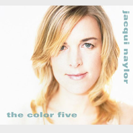 Jacqui Naylor - Color Five