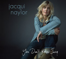 Jacqui Naylor - You Don't Know Jacq